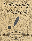 Calligraphy Workbook (Beginner Practice Book): Beginner Practice Workbook 4 Paper Type Line Lettering, Angle Lines, Tian…