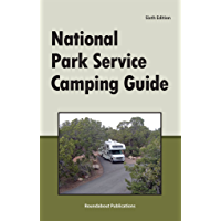 National Park Service Camping Guide, 6th Edition (English Edition)