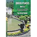 Queer Places, Vol. 3.2: Retracing the Steps of LGBTQ people around the World (Queer Places Other) (Volume 2)