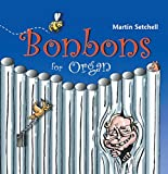 Bonbons for Organ