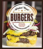 img - for Wicked Good Burgers: Fearless Recipes and Uncompromising Techniques for the Ultimate Patty by Husbands, Andy, Hart, Chris, Pyenson, Andrea(April 15, 2015) Paperback book / textbook / text book