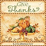 Give Thanks, Karla Dornacher, 1404187537