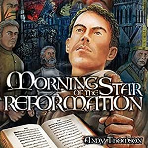 Morning Star of the Reformation Audiobook