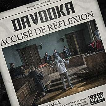 ALBUM DE TÉLÉCHARGER REFLEXION ACCUSÉ DAVODKA