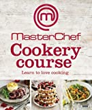MasterChef Cookery Course by (2013-03-01)
