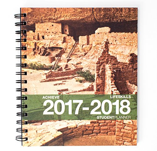 2017-2018 Achieve Life Skills Student Planner (7 x 8.5 inches) August 2017 - July 2018 Academic Agenda Full Color Organizer -- Recommended [Grades 6th - College]