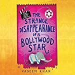 The Strange Disappearance of a Bollywood Star | Vaseem Khan