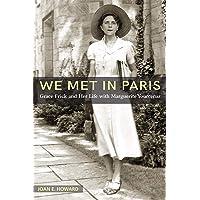 """we Met in Paris"": Grace Frick and Her Life with Marguerite Yourcenar"