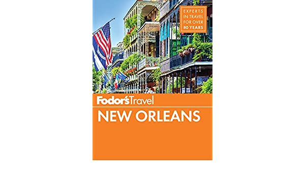 Fodors New Orleans (Full-color Travel Guide): Amazon.es ...