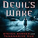 Devil's Wake: A Novel Audiobook by Steven Barnes, Tananarive Due Narrated by Emily Bauer