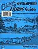 Clark s New Hampshire Fishing Guide 2003