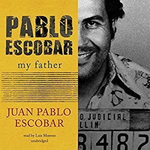 Pablo Escobar: My Father Audiobook