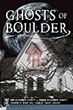Ghosts of Boulder (Haunted America)