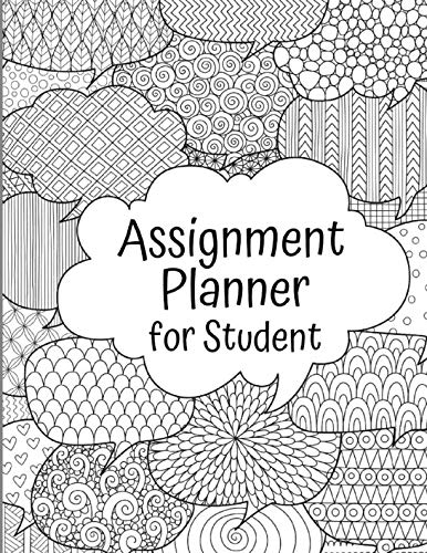 (Assignment Planner For Student: Weekly Homework Assignment Notebook Logbook Organizer, Assignment Checklist, Keep Track of All Learning Activities / With 3 Calendars 2019, 2020, 2021 (Gift) )