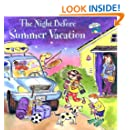 The Night Before Summer Vacation (Turtleback School & Library Binding Edition) (Reading Railroad Books)