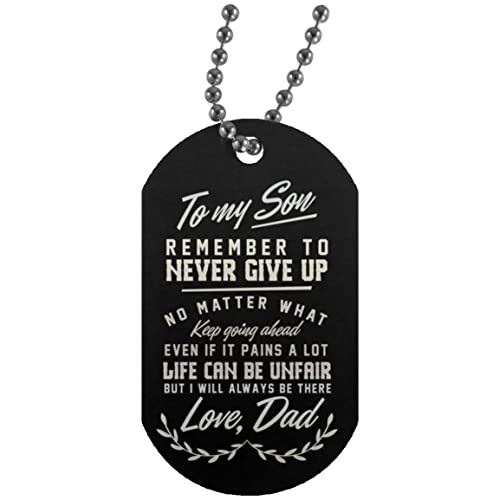 Motivational Son Dog Tag From Dad Jewelry Necklace Remember To Never Give You No