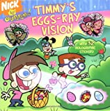 Timmy's Eggs-Ray Vision (Fairly OddParents)