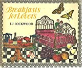 img - for Breakfasts for lovers book / textbook / text book