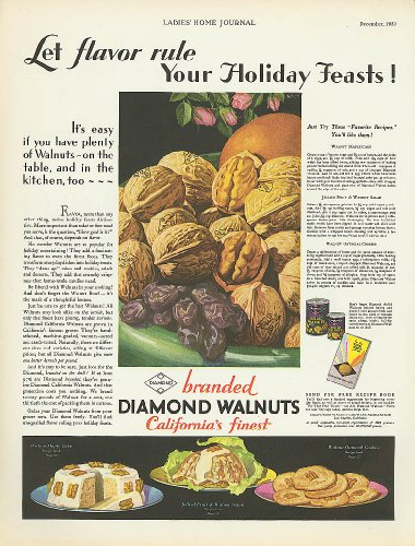 - Let Flavor Rule Holiday Feasts Diamond Walnuts ad 1930
