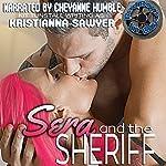Sera and the Sheriff: Bad Boys In Blue | Kristianna Sawyer
