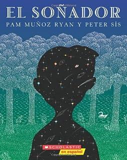El El soñador (The Dreamer): (Spanish language edition of The Dreamer)