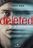 Deleted: Traue niemandem