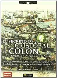 El secreto de Cristóbal Colón: Las claves de la identidad