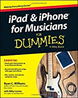 iPad and iPhone For Musicians For Dummies Front Cover
