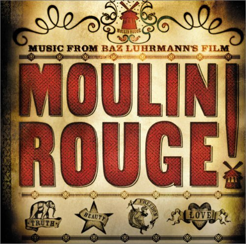 - Moulin Rouge!(2001)(Ltd.Reissue) by O.S.T. (2005-10-05)