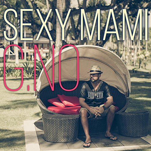 Sexy Mami by G NO on Amazon Music - Amazon com