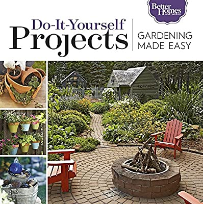 Gardening Made Easy: Do-It-Yourself Projects