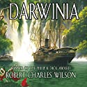 Darwinia Audiobook by Robert Charles Wilson Narrated by Kevin Pariseau