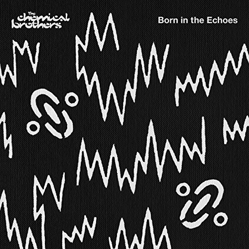 The Chemical Brothers - Born In The Echoes (Deluxe Edition) - Zortam Music