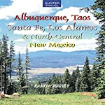 Albuquerque, Taos, Santa Fe, Los Alamos & North-Central New Mexico | Rankin Harvey