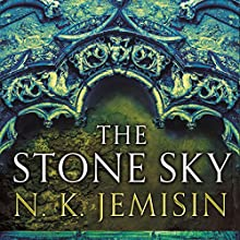 The Stone Sky: The Broken Earth, Book 3 | Livre audio Auteur(s) : N. K. Jemisin Narrateur(s) : Robin Miles