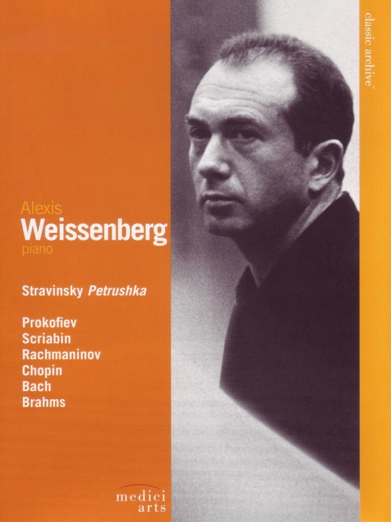 Stravinsky, Prokofiev, Scriabin, Rachmaninov, Chopin, Bach, Brahms: Alexis Weissenberg - Classic Archive by WEISSENBERG,ALEXIS