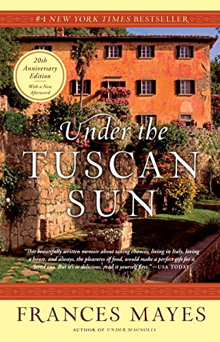 Pdf Reference Under the Tuscan Sun: At Home in Italy