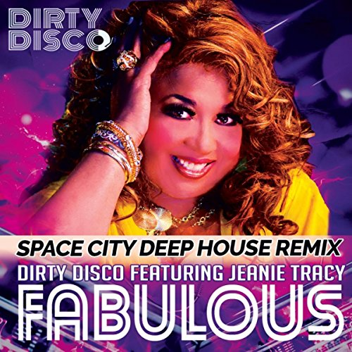 fabulous space city deep house remix dirty