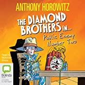 Public Enemy Number 2: A Diamond Brothers Mystery | Anthony Horowitz