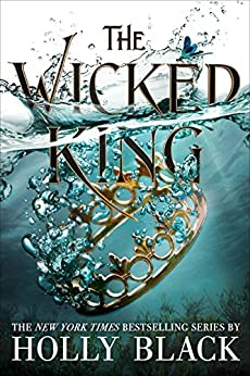 The Wicked King (The Folk of the Air) by [Black, Holly]