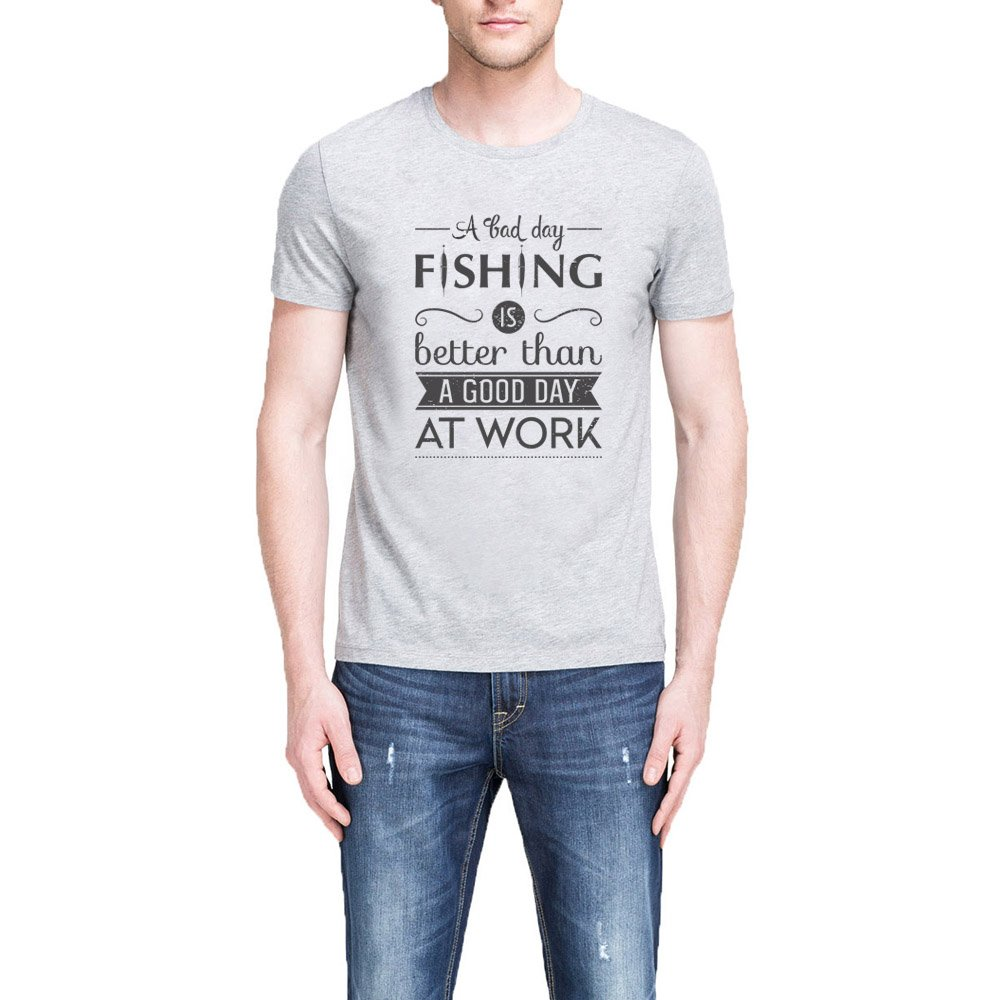 Loo Show A Bad Day Fishing Better Than A Good Day Grey T Shirt Casual Tee