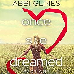 Once She Dreamed: Part One