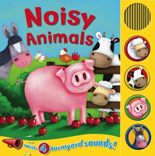 Noisy Animals (Sound Boards - Igloo Books Ltd) by Igloo Books (1-Jan-2014) Board book pdf epub