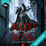 La Dame des Corbeaux (Blood Song) | Anthony Ryan