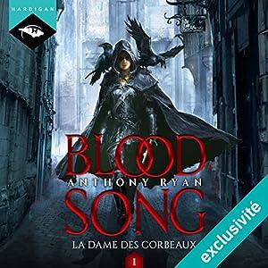 La Dame des Corbeaux (La Dame des Corbeaux 1)   Livre audio Auteur(s) : Anthony Ryan Narrateur(s) : Nicolas Planchais