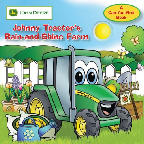 John Prices Tractor Deere (John Deere: Johnny Tractor's Rain-and-Shine Farm (John Deere, a Can You Find Book))