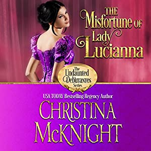 The Misfortune of Lady Lucianna Audiobook