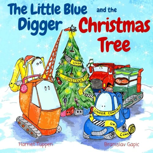The Little Blue Digger and the Christmas Tree