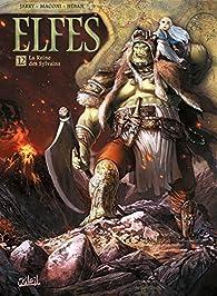 Elfes, tome 12 : La Reine des Sylvains par Nicolas Jarry