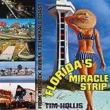 Florida's Miracle Strip, Tim Hollis, 1578066271